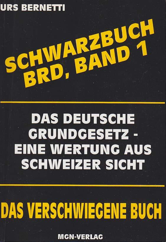 Bernetti - Schwarzbuch BRD - Grundgesetz