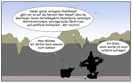 Moishes-Wahlkrampf2