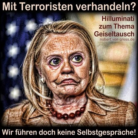 hilluminati_hilary_clinton_terrorismus_verhandlung_geiseltausch_keine_gespraeche_hardliner_qpress