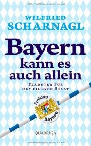 Bayern kann es auch allein bücher buch