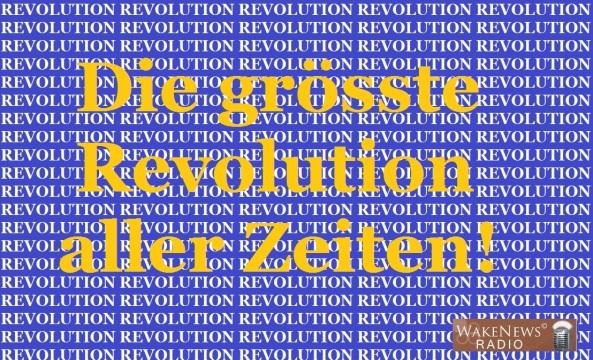 Die grösste Revolution aller Zeiten