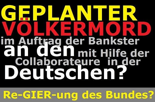geplanter-vc3b6lkermord-an-den-deutschen-im-auftrag-der-bankster-mit-hilfe-der-collaborateure-in-der-re-gier-ung-des-bundes